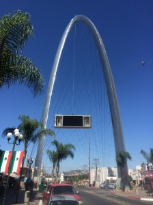The Arch of Tijuana- not quite as cool as the one in St. Louis